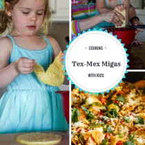 Tex-Mex Migas - Cooking with Kids - The Gifted Gabber